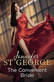 The Convenient Bride ebook by Jennifer St George