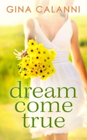 Dream Come True (Ice Cream Dreams, Book 1)