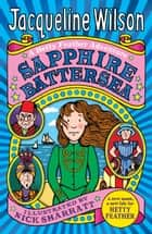Sapphire Battersea ebook by Jacqueline Wilson, Nick Sharratt