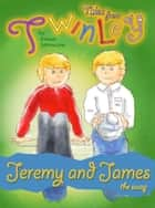 Twinley: Jeremy and James, the swap. eBook by Anna Solowiow
