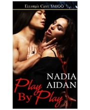 Play by Play ebook by Nadia Aidan