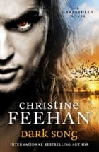 Dark Song ebook by Christine Feehan