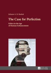 The Case for Perfection ebook by Johann A. R. Roduit
