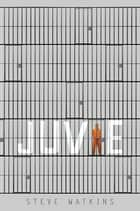 Juvie ebook by Steve Watkins
