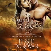 Cured by the Dragon audiobook by Jessie Donovan