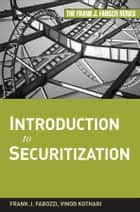 Introduction to Securitization ebook by Vinod Kothari, Frank J. Fabozzi