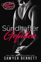 Sündhafter Gefallen - Wicked Horse Vegas, Buch Eins eBook by Sawyer Bennett