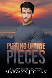 Picking Up the Pieces ebook by Maryann Jordan