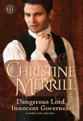 Dangerous Lord, Innocent Governess ebook by Christine Merrill