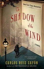 The Shadow of the Wind ebook by Carlos Ruiz Zafon, Lucia Graves