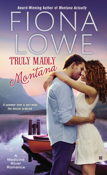 Truly Madly Montana ebook by Fiona Lowe