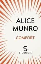 Comfort (Storycuts) ebook by Alice Munro
