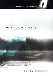 Don't Look Back ebook by Karin Fossum,Felicity David,Random House UK