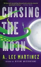 Chasing the Moon ebook by