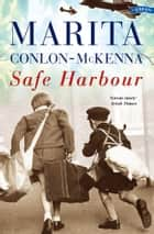 Safe Harbour ebook by Marita Conlon-McKenna
