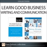 Learn Good Business Writing and Communication (Collection) ebook by Natalie Canavor,Claire Meirowitz,Stephen R. Covey
