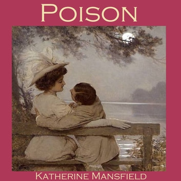 Poison audiobook by Katherine Mansfield