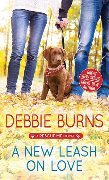 A New Leash on Love ebook by Debbie Burns