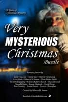 Very Mysterious Christmas Bundle ebook by Marcelle Dube, Rebecca M. Senese, Kristine Kathryn Rusch,...