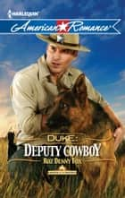 Duke: Deputy Cowboy eBook by Roz Denny Fox