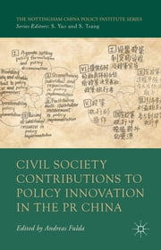Civil Society Contributions to Policy Innovation in the PR China - Environment, Social Development and International Cooperation ebook by Andreas Fulda