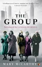 The Group ebook by Mary McCarthy, Candace Bushnell
