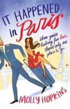 It Happened in Paris - Number 1 in series ebook by Molly Hopkins