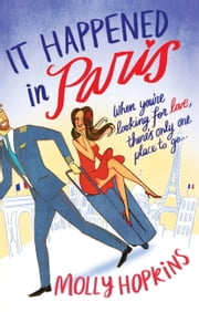 It Happened in Paris ebook by Molly Hopkins