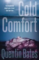 Cold Comfort ebook by Quentin Bates