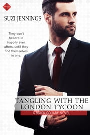 Tangling with the London Tycoon ebook by Suzi Jennings