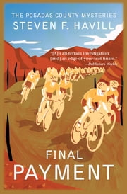 Final Payment - A Posadas County Mystery ebook by Steven F Havill