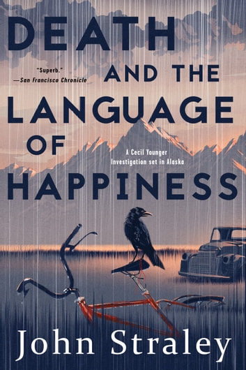 Death and the Language of Happiness ebook by John Straley
