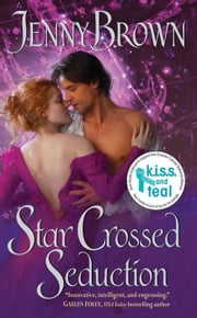Star Crossed Seduction ebook by Jenny Brown