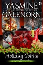 Holiday Spirits ebook by Yasmine Galenorn
