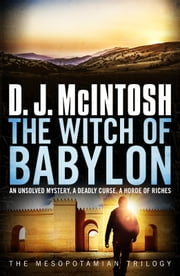 The Witch of Babylon ebook by D. J. McIntosh