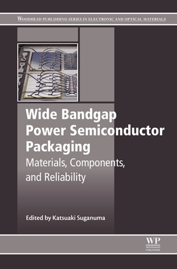 Wide bandgap power semiconductor packaging ebook by 9780081020951 wide bandgap power semiconductor packaging materials components and reliability ebook by fandeluxe Image collections