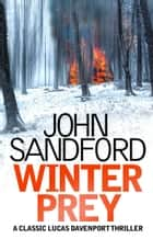 Winter Prey - Lucas Davenport 5 ebook by John Sandford