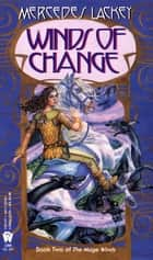 Winds of Change 電子書 by Mercedes Lackey