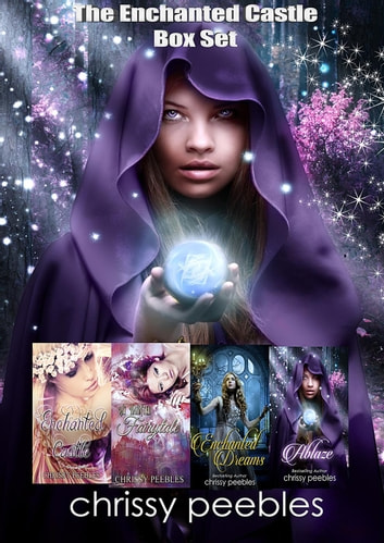 The Enchanted Castle Box Set ebook by Chrissy Peebles