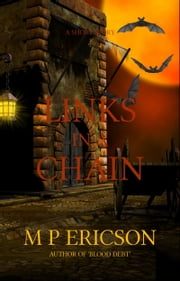 Links in a Chain ebook by M P Ericson