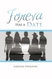 Foreva Has a Date ebook by Lakisha Vaughns