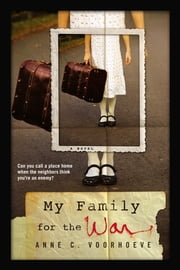 My Family for the War ebook by Anne C. Voorhoeve