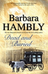 Dead and Buried ebook by Barbara Hambly