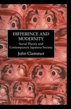 Difference & Modernity ebook by Clammer