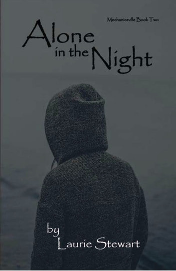 Alone in the Night (Mechanicsville 2) ebook by Laurie Stewart