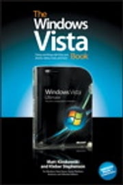 The Windows Vista Book - Doing Cool Things with Vista, Your Photos, Videos, Music, and More ebook by Matt Kloskowski,Kleber Stephenson