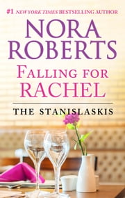 Falling for Rachel ebook by Nora Roberts