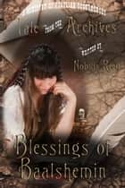 Blessings of Baalsheim ebook by Nobilis Reed