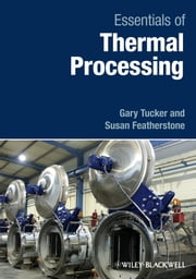 Essentials of Thermal Processing ebook by Gary S. Tucker,Susan Featherstone