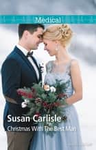 Christmas With The Best Man ebook by Susan Carlisle